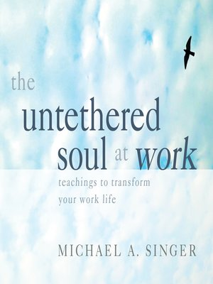 cover image of The Untethered Soul at Work